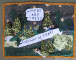 Arpillera with text: Where are they? Highway of tears
